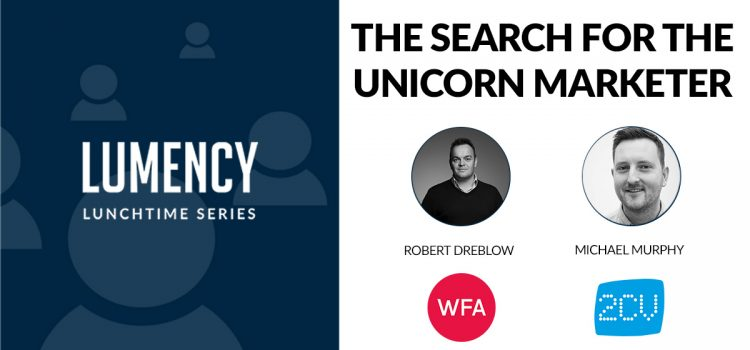 """The Search For The Unicorn Marketer"""