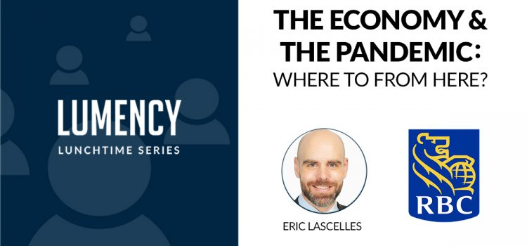 """""""The Economy & The Pandemic: Where To From Here?"""""""